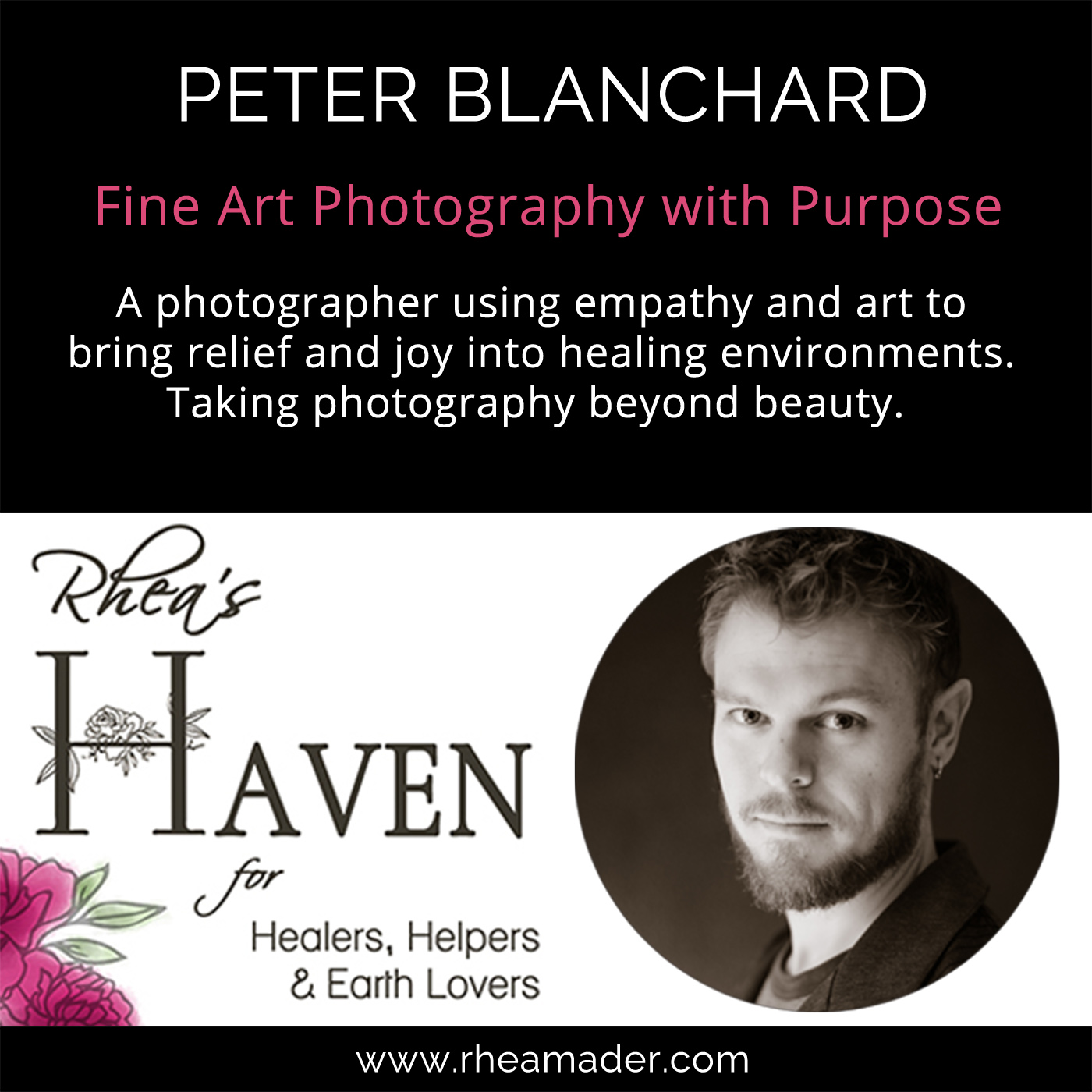 PETER BLANCHARD: Nature Photography and Healing Art