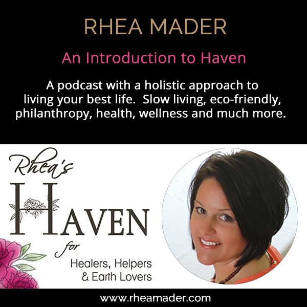 Rhea Mader Holistic Living Podcast Trailer