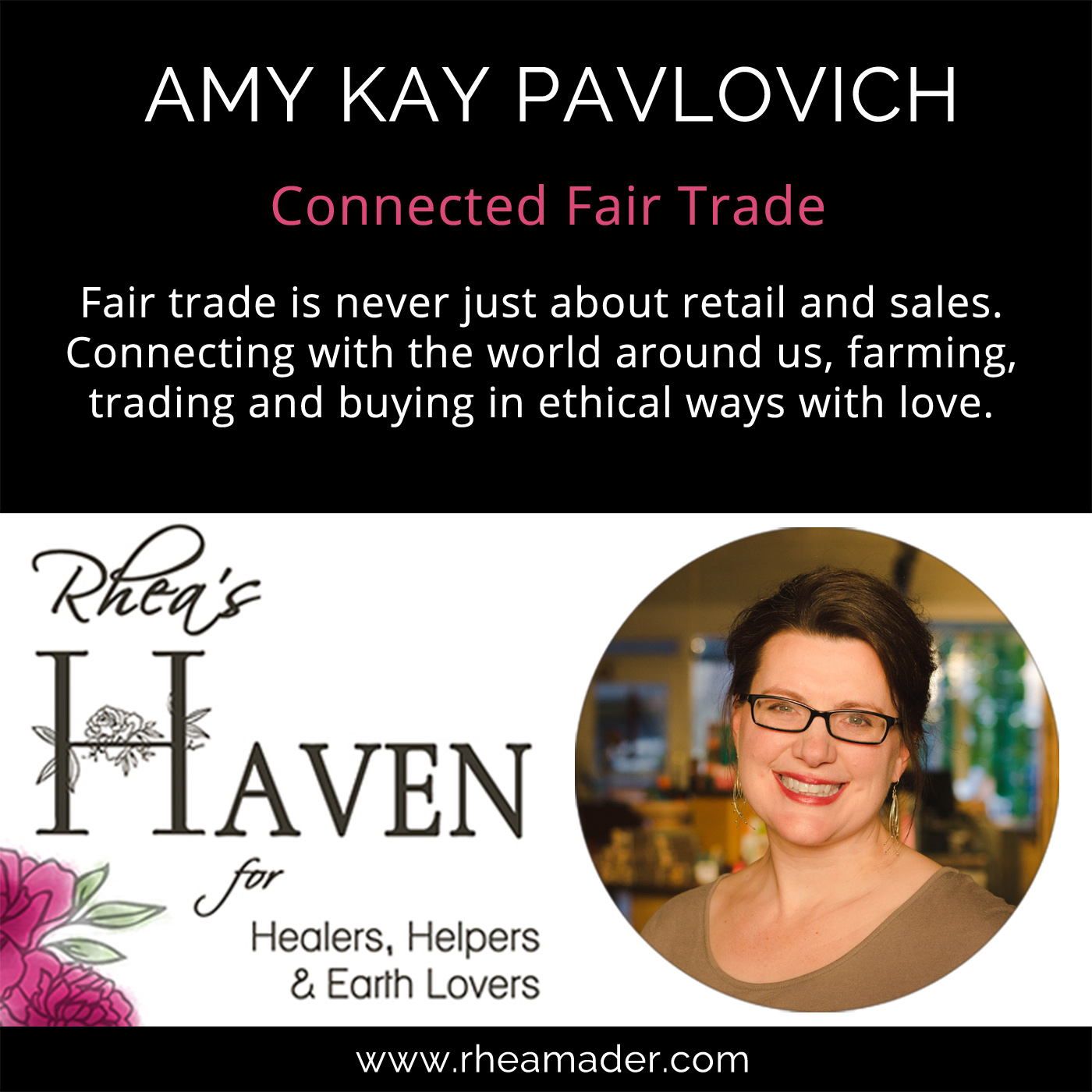 AMY KAY PAVLOVICH:  It's Never Just Retail With Fair Trade