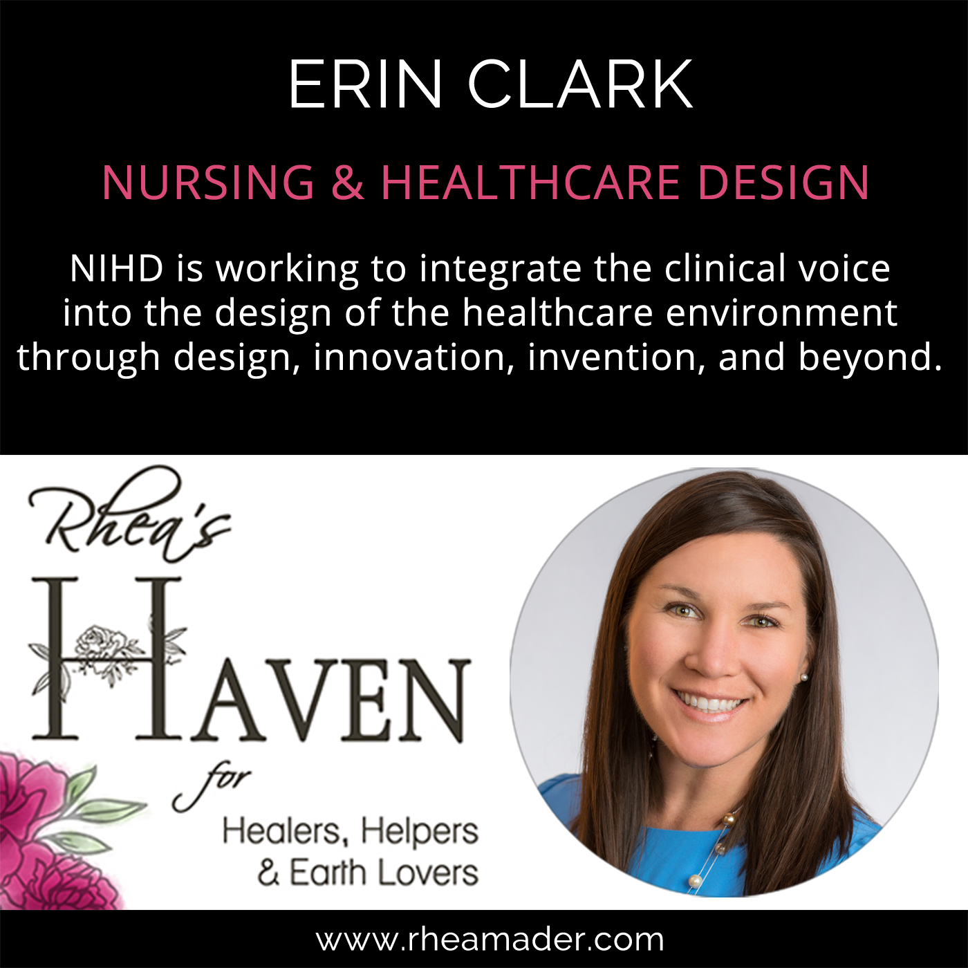ERIN CLARK:  Nursing Institute for Healthcare Design