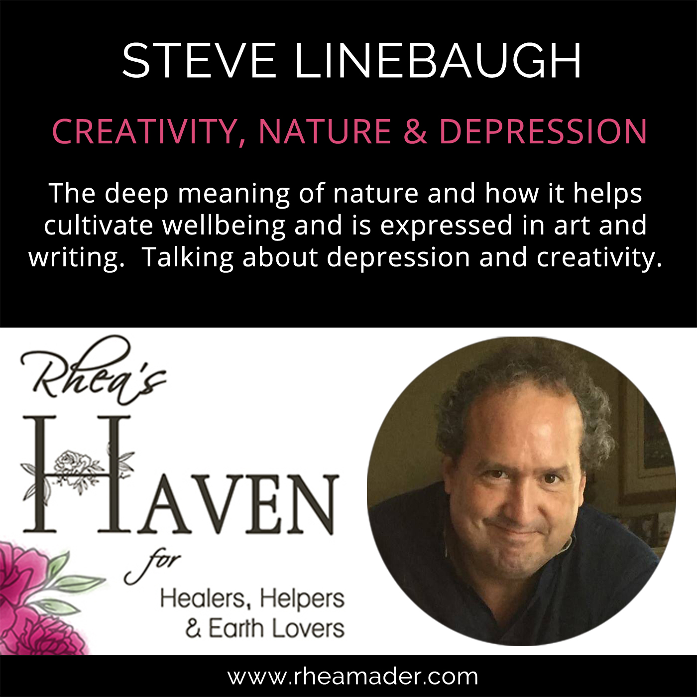 STEVEN LINEBAUGH:  Writing, Artwork, Depression & Nature