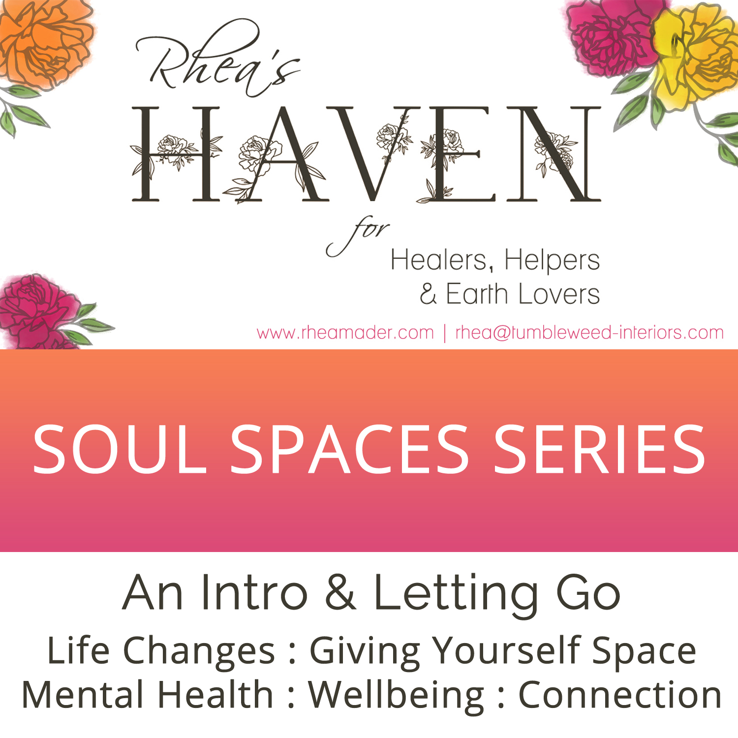 Soul Spaces Series Podcast Introduction Letting Go and Mental Health