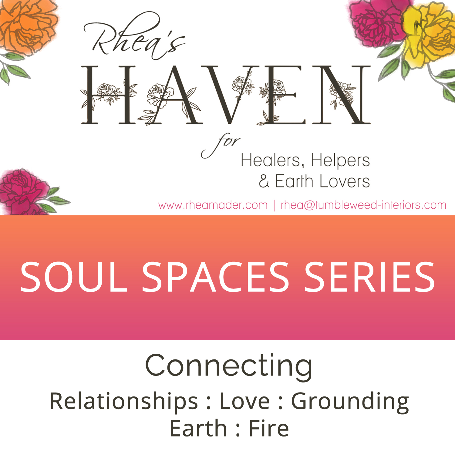 Soul Spaces:  Connecting, Relationships & Earthing