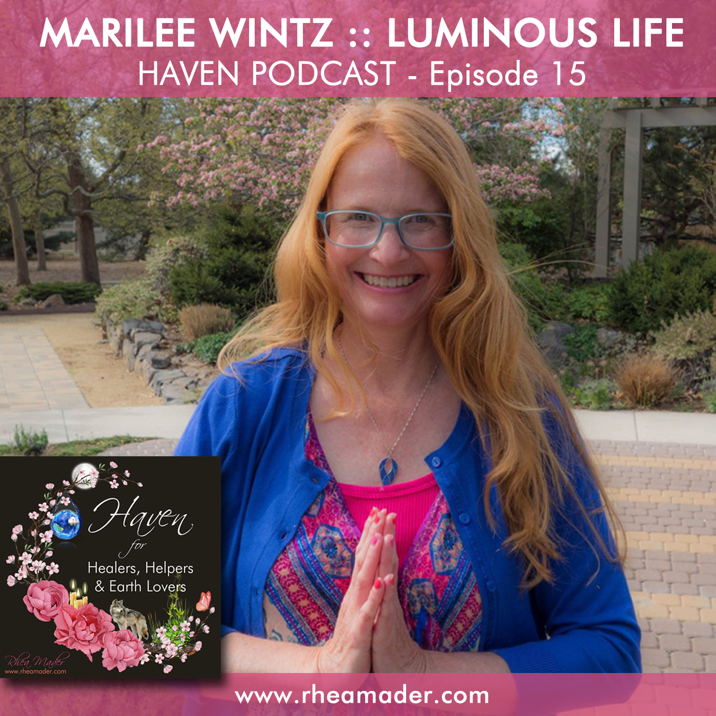 MARILEE WINTZ: Luminous Life