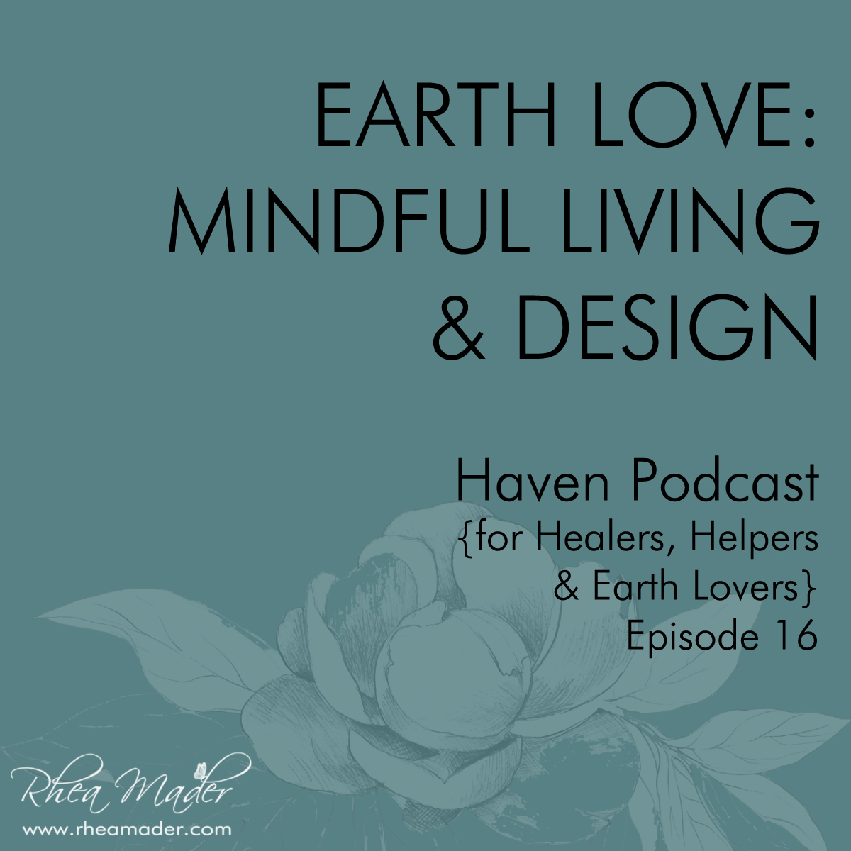 Earth Love: Mindful Living & Design